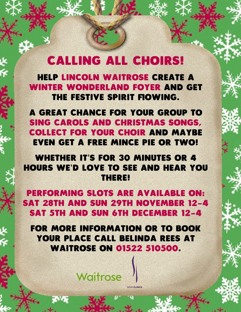 Calling all Choirs! Help Lincoln Waitrose create a winter wonderland foyer and get the festive spirit flowing
